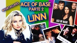 Os Mistérios Por Trás de Linn Berggren | Ace Of Base | Porta Clipes