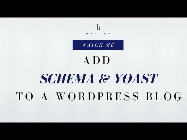 WordPress Blog | Adding Schema & Yoast [Step 5][33:16]