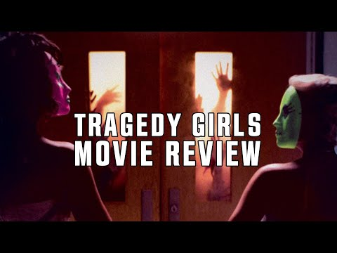 Tragedy Girls | Movie Review | 2017 | Horror | Slasher |
