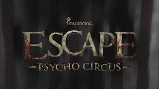 Escape Psycho Circus 2015 Official Trailer