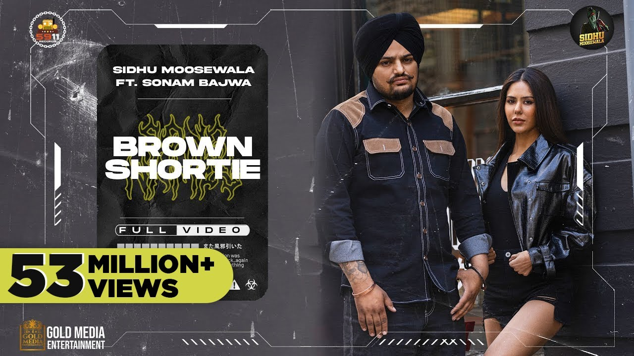 Brown Shortie – Sidhu Moose Wala ft. Sonam Bajwa
