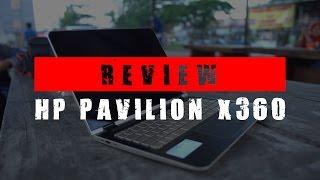 Review HP Pavilion x360 : Laptop Multi Talenta!