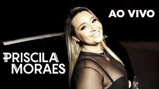 Baixar Priscila Moraes Ao vivo - Todo mundo vai sofrer (Cover)