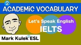 Ujian IELTS - Video Vocabulary Akademik # 2 | Mark Kulek - ESL