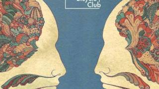Leave It - Bombay Bicycle Club
