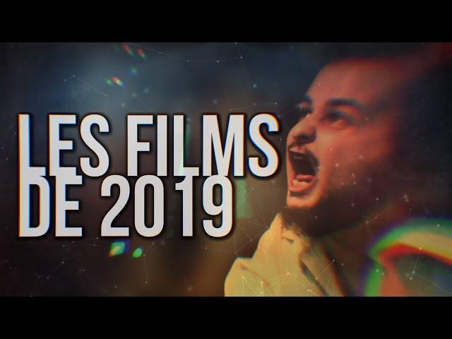 LES FILMS DE 2019