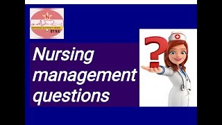 AIIMS  NCLEX-RN Nursing Management questions part 1 by NURSES EXAM