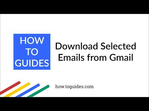 How to Download Selected Emails from Gmail - How.ToGuides.com