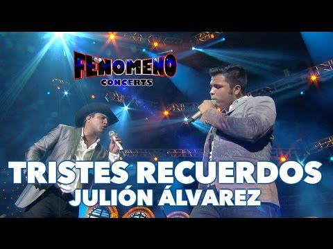JULION ALVAREZ - TRISTES RECUERDOS | Fenomeno Concerts