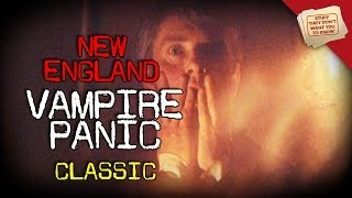 What was the New England vampire panic? - CLASSIC