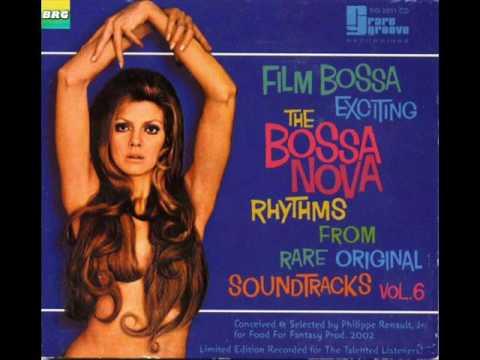 The Bossa Nova Exciting Jazz Samba Rhythms Film Bossa Vol  6 - Album Completo/Full Album