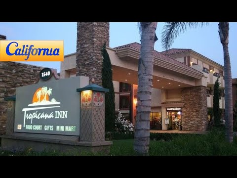 Tropicana Inn & Suites, Anaheim Hotels - California