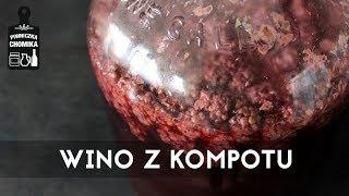 WINO Z KOMPOTU Ten odcinek Piwniczki Chomika poświęcimy na przygoto...