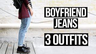 BOYFRIEND JEANS - 3 LOOKS | Le Happy