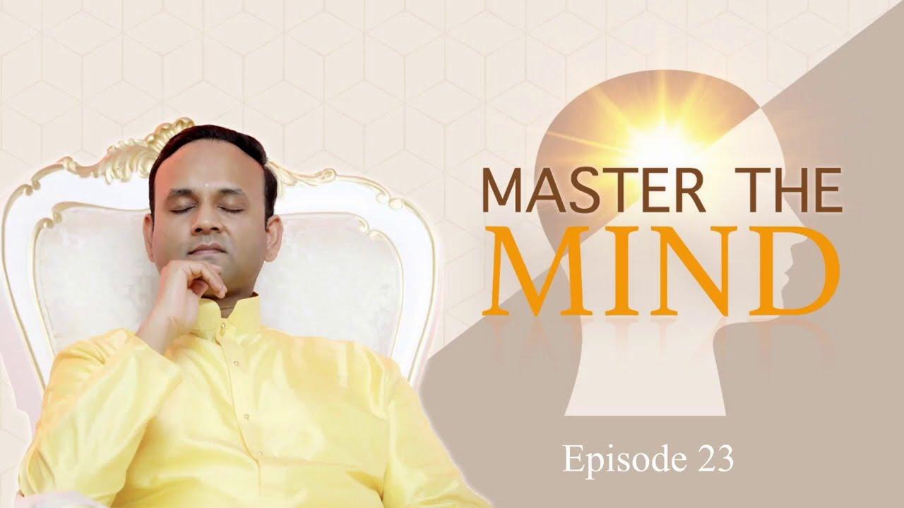 Master the Mind - Episode 23 - Practise Silence (Maunam)