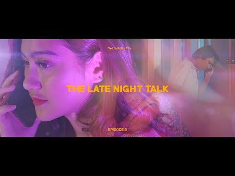 Salshabilla (#ShortFilm)   #Eps2 The Late Night Talk - Break Up