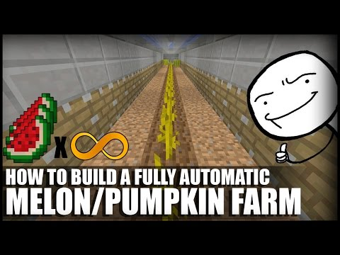 How to Make a Fully Automatic Melon/Pumpkin Farm in Minecraft