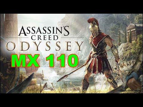 Assassins Creed Odyssey Gaming MX 110 Benchmark |