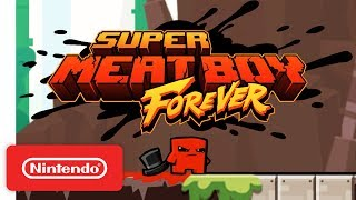 Super Meat Boy Forever: PAX West Trailer - Nintendo Switch