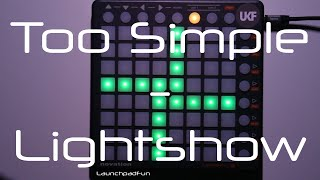 Launchpad Lightshow: Monstercat - Too Simple  (+ Project File)