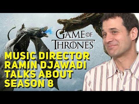 Game of Thrones Music Director Ramin Djawadi talks about Season 8