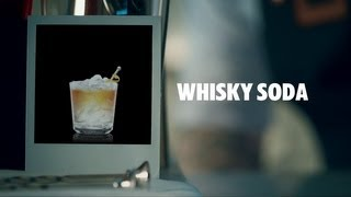 WHISKY SODA DRINK RECIPE - HOW TO MIX