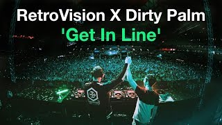 Retrovision X Dirty Palm Get In Line.mp3