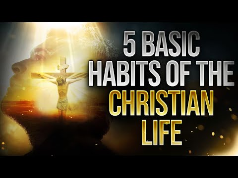 Godly Habits Of A Holy Spirit Filled Christian