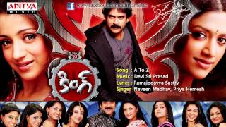 King Telugu Movie | A To Z Full Song