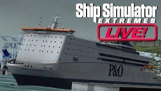 Ship Simulator Extremes -  Dover To Calais (LIVE!)