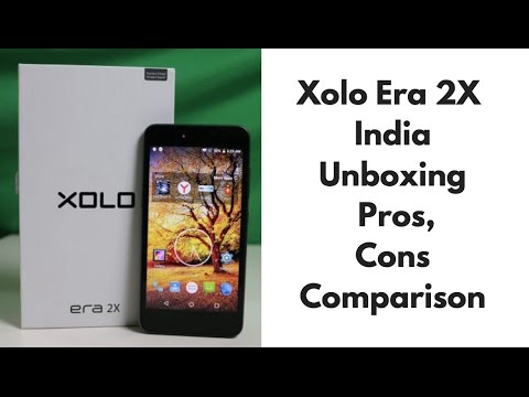 Xolo Era 2X India Review, Unboxing, Pros, Cons, Price, Comparison | Gadgets  To Use