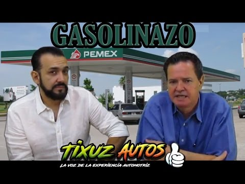 Gasolinazo | Aumento del costo Gasolina | Refinerias y combustibles