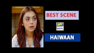 Haiwaan Episode 06 |Best Scene | - #SanamChaudhry