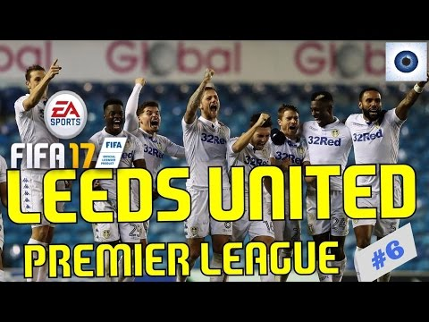 fifa 17 - Leeds United - Manager Career - Premier League - League Season - #6