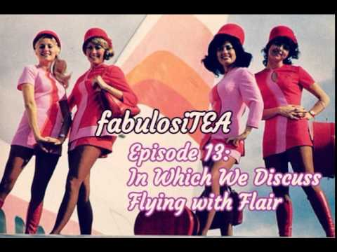 Episode 13: In Which We Discuss Flying with Flair
