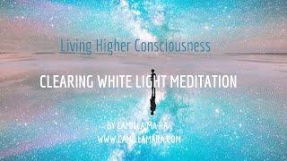 Clearing White Light Meditation