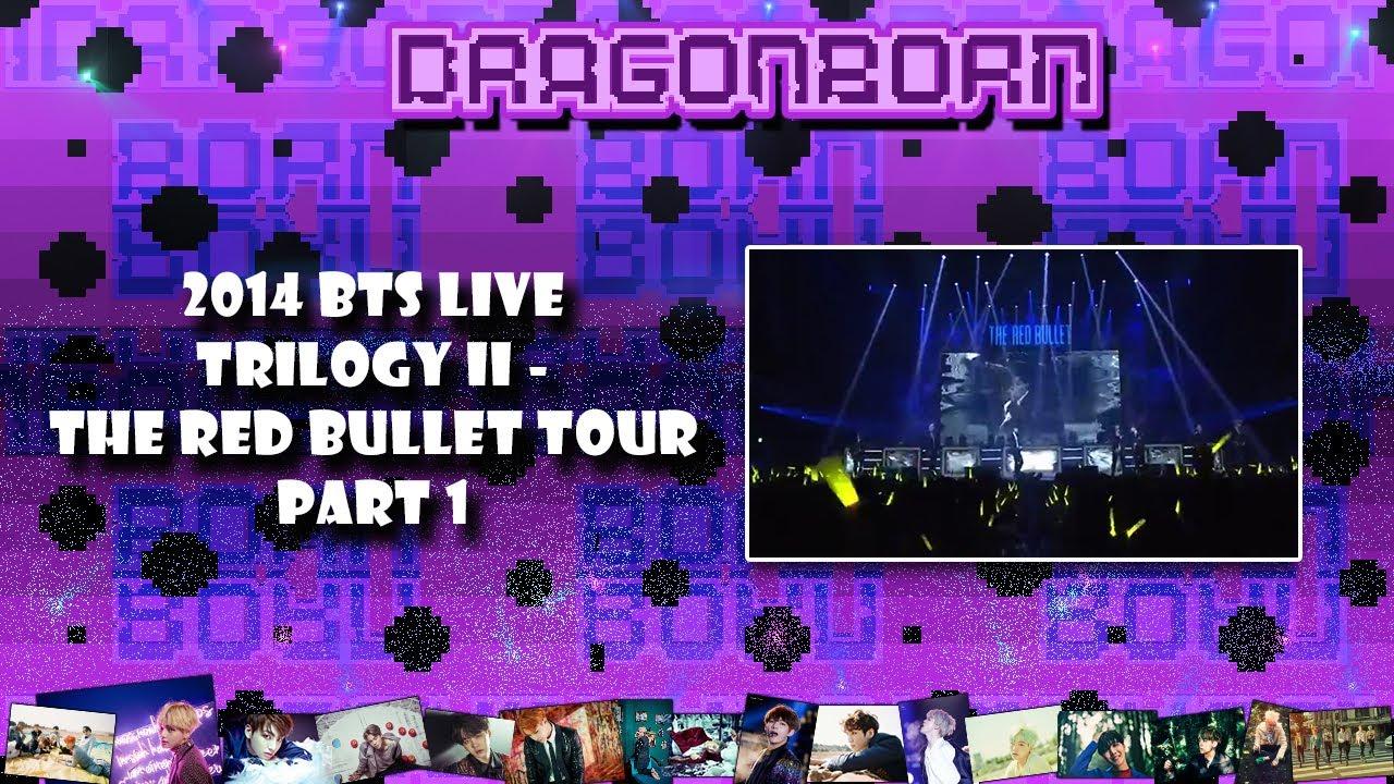 2014 BTS LIVE TRILOGY II THE RED BULLET TOUR PART 1