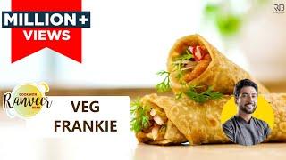 Mumbai Style Veg Frankie | बाज़ार जैसी फ्रेंकी रोल रेसिपी | Frankie roll | Chef Ranveer Brar