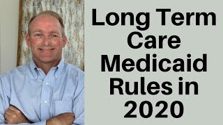 Long Term Care Medİcaid Eligibility Rules For 2020