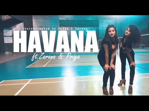 Camila Cabello - Havana ft. Priya & Zarana