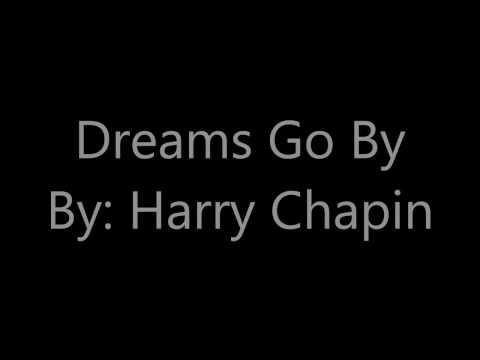 Dreams Go By Lyrics