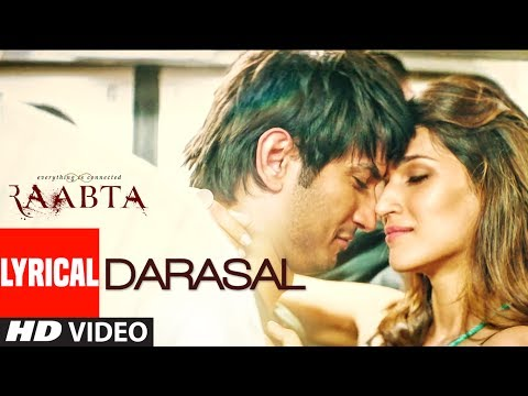 Atif Aslam : Darasal Video With Lyrics | Raabta | Sushant Singh Rajput & Kriti Sanon