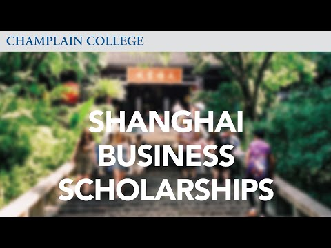 Shanghai Business Scholarships | Champlain College