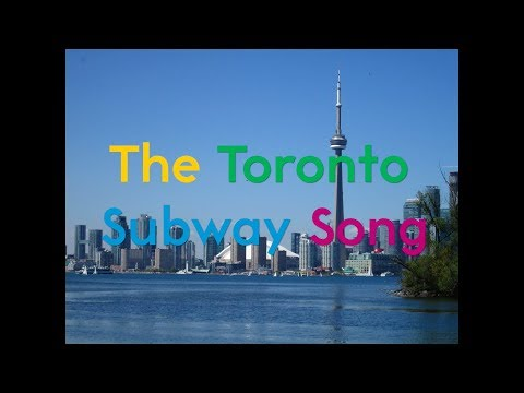 The Toronto Subway Song (2017)