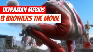 https://youtu.be/AKoECl8B998 Ultraman Mebius 8 Brothers The Movie h...