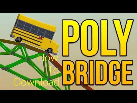 *2017*How To Download POLY BRIDGE (TORRENT)
