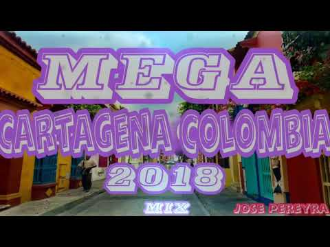 MEGA CARTAGENA COLOMBIA 2018 MIX
