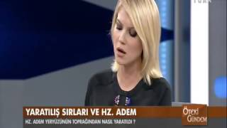 Öteki Gündem/Yaratılış sırları ve Hz. Adem Prof. Dr. Mehmet Okuyan&Prof. Dr. Mustafa Erdem