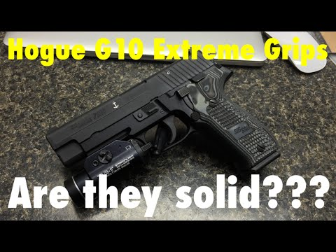 Sig P226 Hogue G10 Extreme Grips | Are they solid???