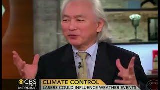 Dr  Michio Kaku: Laser weather modification